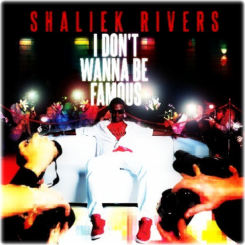 Shaliek I Dont Wanna Be Famous EP
