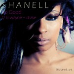 """Shanell """"So Good"""" featuring Lil' Wayne & Drake (Video)"""