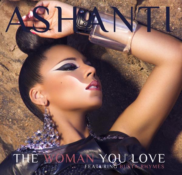 Ashanti The Woman You Love Busta Rhymes
