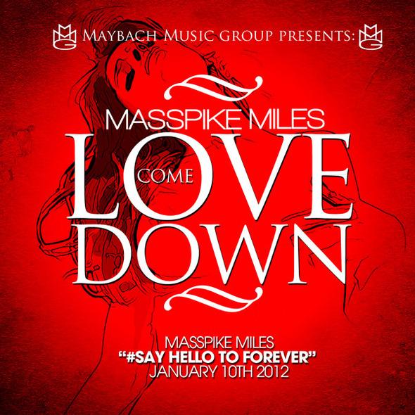"Masspike Miles ""Love Come Down"""