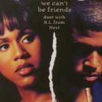 """The Story of How Deborah Cox & R.L. Hit Song """"We Can't Be Friends"""" Was Created"""