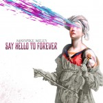 """Masspike Miles Releases """"Say Hello to Forever"""" Mixtape"""