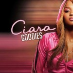 """The Story of How Ciara's Song """"Goodies"""" Was Created"""