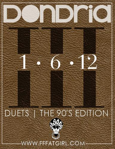 Dondria Duets 90s Edition