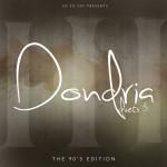 """Dondria Releases """"Duets 3"""" Mixtape"""