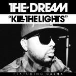"New Music: The-Dream ""Kill The Lights"" Featuring Casha"