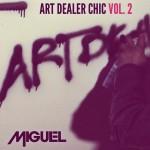 "Miguel ""Art Dealer Chic Vol. 2"" (EP)"