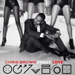 """Chris Brown """"Sweet Love"""""""