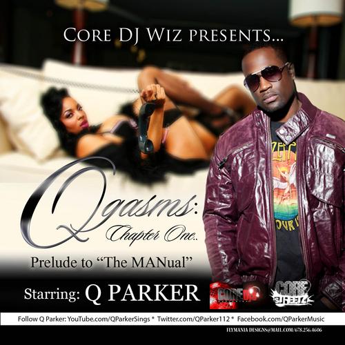 Q Parker Qgasms Mixtape