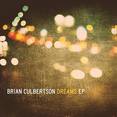 brian culberton dreams ep
