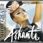 """Ashanti """"No One Greater"""" Featuring French Montana & Meek Mill (Produced by 7 Aurelius & Irv Gotti)"""