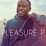 "Pleasure P ""I Love Girls"" Featuring Tyga"