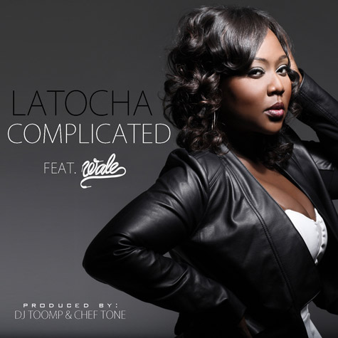 LaTocha Scott Complicated Wale