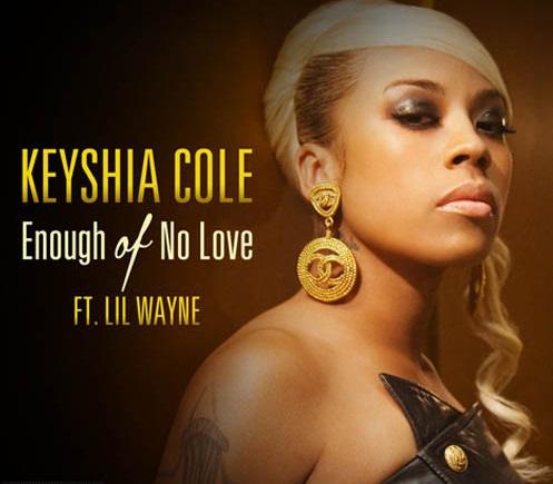 Keyshia Cole Enough of No Love Lil Wayne