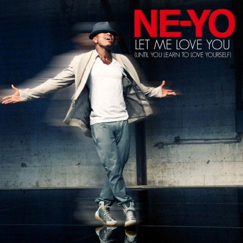 Ne-Yo Let Me Love You