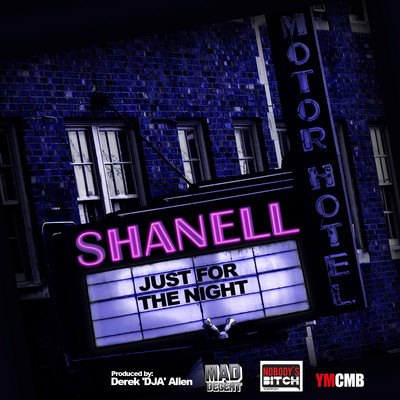 shanell just for the night