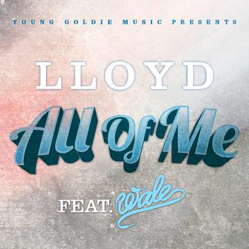 Lloyd All of Me Wale Single Cover