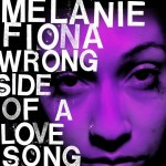 "Melanie Fiona ""Wrong Side of a Love Song"" Artwork + Joins Mary J. Blige & D'Angelo On Tour"