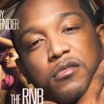 """Ray Lavender Releases New Mixtape """"The RnB Hustler"""""""