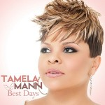 """Tamela Mann - Even With Acting and Singing Success, """"Best Days"""" are Ahead (Exclusive Interview)"""