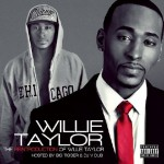 """Willie Taylor Releases """"The Re-Introduction of Willie Taylor"""" Mixtape"""