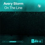 """Avery Storm Releases Trailer for Upcoming EP """"On The Line"""""""