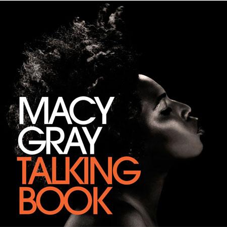 Macy Gray Talking Book