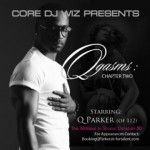 """Q. Parker (of 112) Releases New Mixtape""""QGasms Chapter 2""""...Prelude to The MANual Album"""