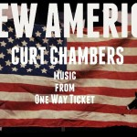 """Curt Chambers """"New America"""" (Produced by Ivan Barias)"""