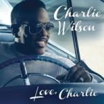 "Charlie Wilson Announces Upcoming Album ""Love, Charlie"""