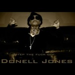 """Donell Jones """"Step the Fuck Off"""""""