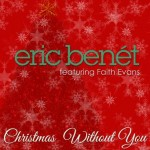 """Eric Benet """"Christmas Without You"""" Featuring Faith Evans"""