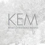 "Kem Announces New Holiday Album ""What Christmas Means"""