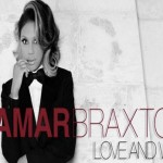 "New Music: Tamar Braxton ""Love And War"" (Produced by DJ Camper)"