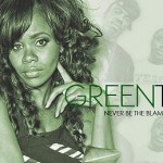 """Green Tea """"Never be the Blame"""" (Video)"""