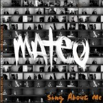"""Mateo """"Sing About Me"""" (Kendrick Lamar Cover)"""