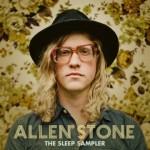 "Allen Stone ""The Sleep Sampler"" (EP)"