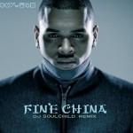 "Chris Brown ""Fine China"" (DJ Soulchild Remix)"