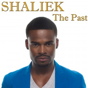 Shaliek The Past