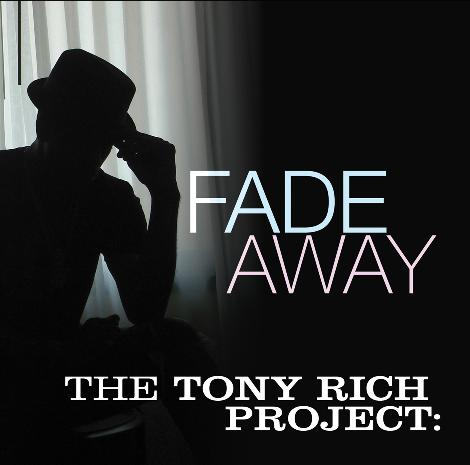 The Tony Rich Project Fade Away