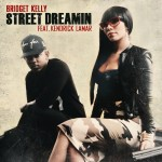 "New Video: Bridget Kelly ""Street Dreamin'"" Featuring Kendrick Lamar"