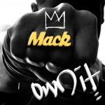"Mack Wilds ""Own It"" (Video)"