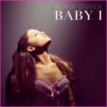 """Ariana Grande """"Baby I"""" (Written by Babyface)"""