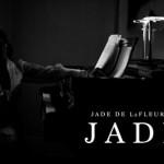 "Jade De LaFleur ""Jaded"" (Live Acoustic Video)"
