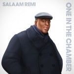 "Salaam Remi ""One: In The Chamber"" (Album Stream)"