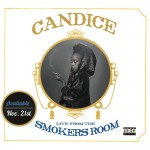 """Candice """"Smokers Room"""" (Video)"""