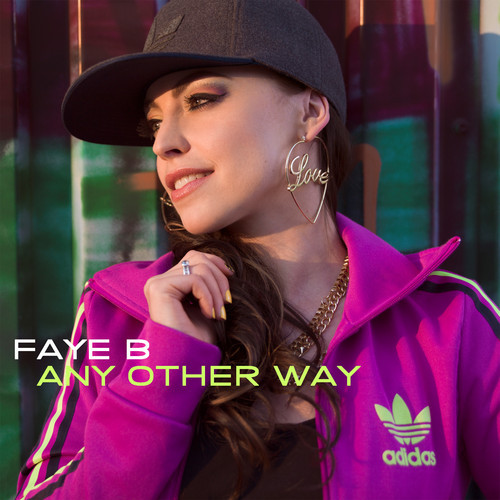 Faye B Any Other Way