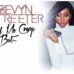 """Giveaway: Win Tickets to Sevyn's """"Call Me Crazy...But"""" EP Release Party in NYC!"""