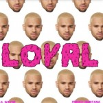 "New Video: Chris Brown ""Loyal"" Featuring Lil Wayne & Tyga"