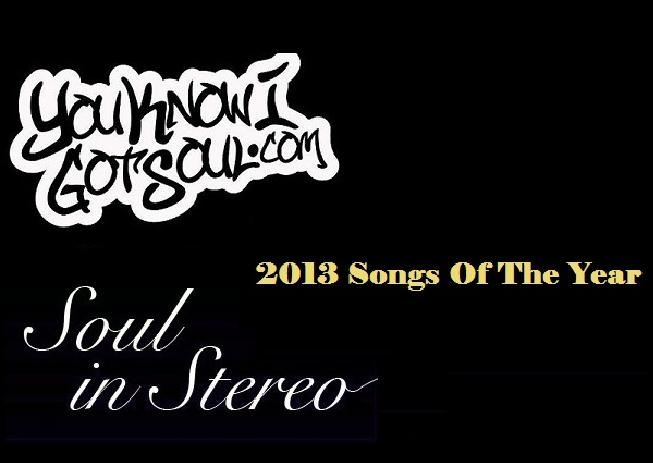 The Top 100 R&B Songs of 2013 (presented by YouKnowIGotSoul.com & SoulInStereo.com)
